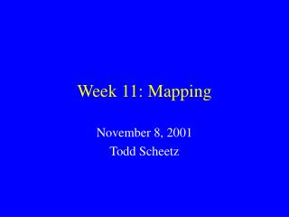 Week 11: Mapping