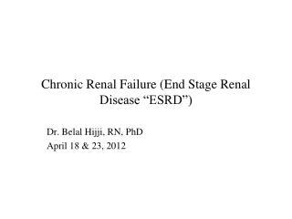 Chronic Renal Failure End Stage Renal Disease  ESRD