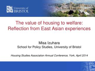 The value of housing to welfare: Reflection from East Asian experiences