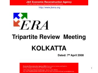 Tripartite Review  Meeting KOLKATTA Dated: 7 th  April 2008