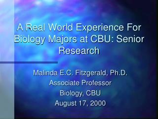 A Real World Experience For Biology Majors at CBU: Senior Research