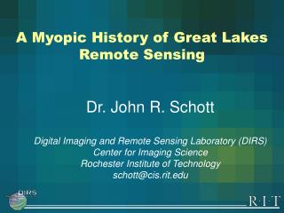 A Myopic History of Great Lakes Remote Sensing