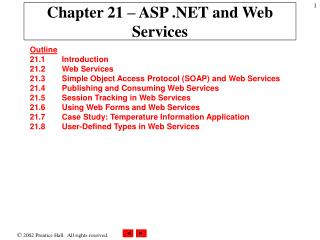 Chapter 21 – ASP .NET and Web Services