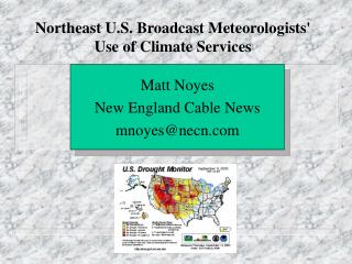 Northeast U.S. Broadcast Meteorologists' Use of Climate Services
