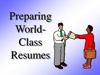 Preparing World-Class Resumes