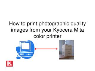 How to print photographic quality images from your Kyocera Mita color printer