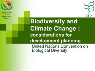 Biodiversity and Climate Change :  considerations for development planning