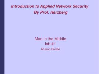 Introduction to Applied Network Security By Prof. Herzberg