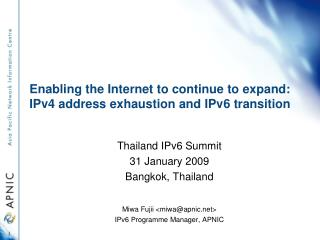 Enabling the Internet to continue to expand: IPv4 address exhaustion and IPv6 transition