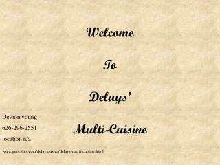 Welcome To Delays' Multi-Cuisine