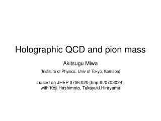 Holographic QCD and pion mass