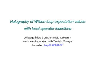 Holography of Wilson-loop expectation values with local operator insertions