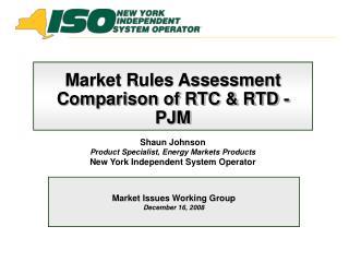 Market Rules Assessment Comparison of RTC & RTD - PJM