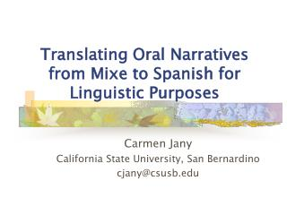 Translating Oral Narratives from Mixe to Spanish for Linguistic Purposes