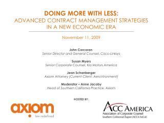 DOING MORE WITH LESS: ADVANCED CONTRACT MANAGEMENT STRATEGIES  IN A NEW ECONOMIC ERA