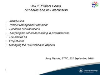 MICE Project Board Schedule and risk discussion