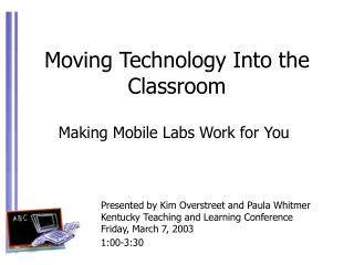 Moving Technology Into the Classroom