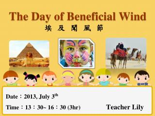 The  Day of Beneficial Wind