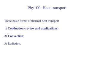 Phy100: Heat transport