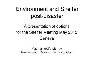 Environment and Shelter post-disaster