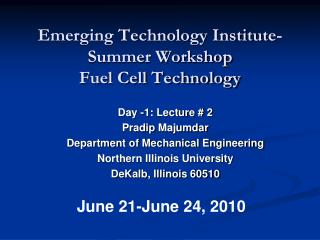 Emerging Technology Institute- Summer Workshop  Fuel Cell Technology