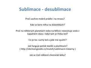 Sublimace -  desublimace
