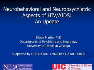 Neurobehavioral and Neuropsychiatric Aspects of HIV/AIDS: An Update