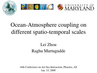 Ocean-Atmosphere coupling on different spatio-temporal scales