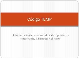 Código TEMP