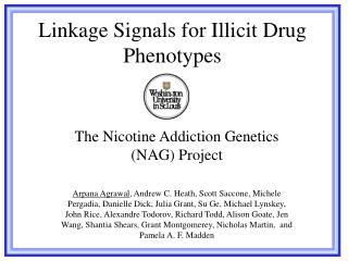 Linkage Signals for Illicit Drug Phenotypes