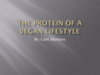 The Protein of a Vegan Lifestyle
