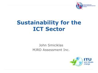 Sustainability for the ICT Sector