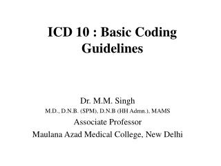 ICD 10 : Basic Coding Guidelines