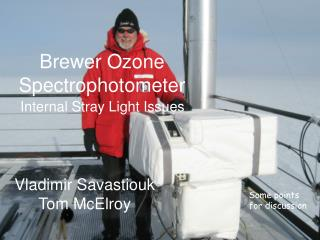 Brewer Ozone Spectrophotometer