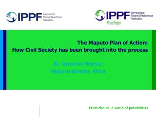 The Maputo Plan of Action: How Civil Society has been brought into the process