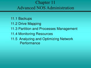 Chapter 11  Advanced NOS Administration