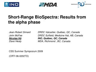Short-Range BioSpectra: Results from the alpha phase
