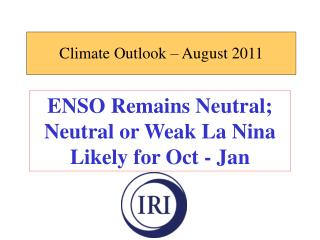 Climate Outlook – August 2011