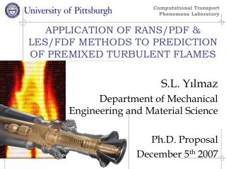 APPLICATION OF RANS/PDF & LES/FDF METHODS TO PREDICTION OF PREMIXED TURBULENT FLAMES