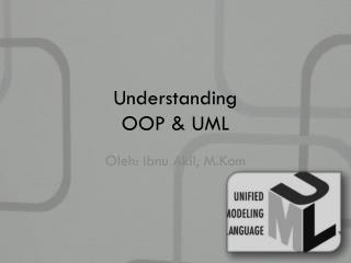 Understanding  OOP & UML