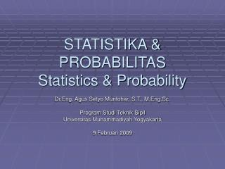STATISTIKA & PROBABILITAS  Statistics & Probability