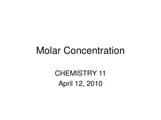 Molar Concentration