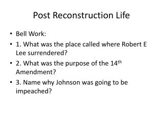 Post Reconstruction Life