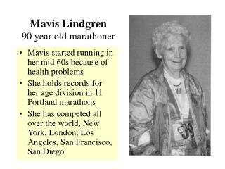 Mavis Lindgren 90 year old marathoner