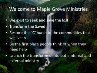 Welcome to Maple Grove Ministries