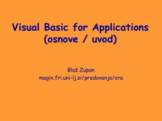 Visual Basic for Applications ( osnove / uvod )