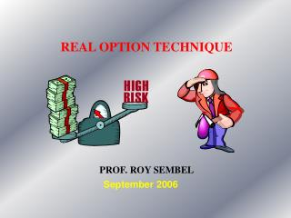 REAL OPTION TECHNIQUE