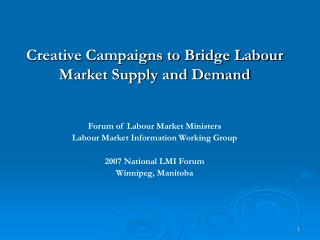 Creative Campaigns to Bridge Labour Market Supply and Demand