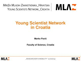 Young Scientist Network  in Croatia