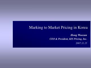 Marking to Market Pricing in Korea